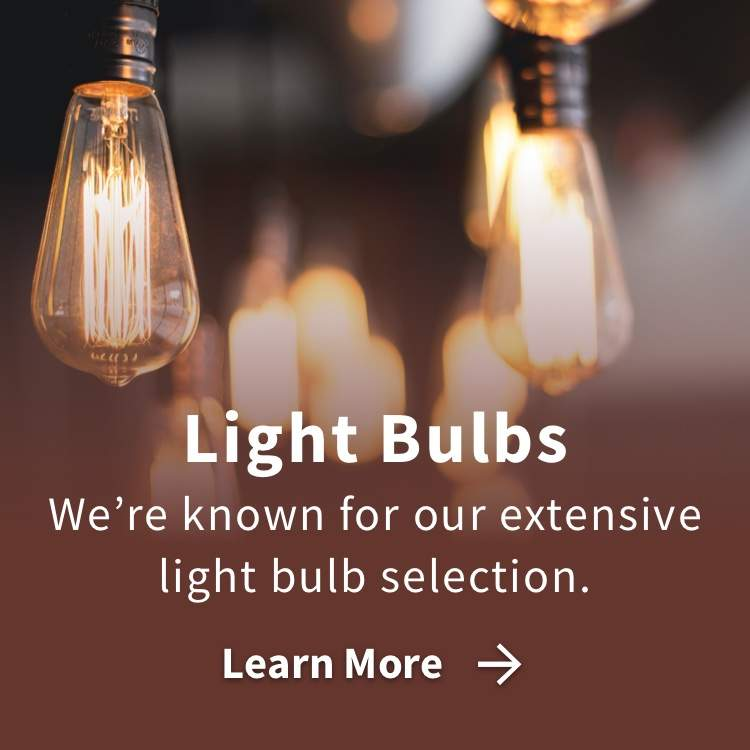 Light Bulbs with We're known for our extensive light bulb selection and learn more link
